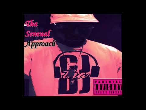CJ tha DJ - Tha Sensual Approach (RnB/Hip Hop) MixTape