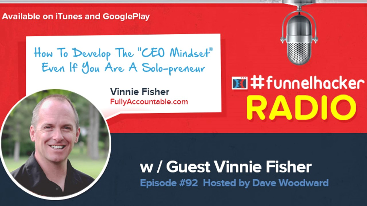 """Vinnie Fisher, How To Develop The """"CEO Mindset"""" Even If You Are A Solo-preneur"""