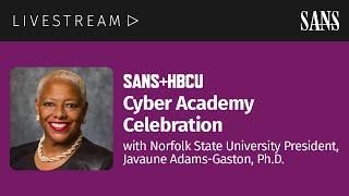 SANS+HBCU Cyber Academy Celebration with Norfolk State University