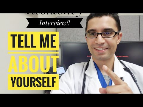 Tell ME About YOURSELF? Residency Interview Questions!