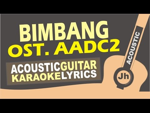 Goodbye felicia & stephanie poetri - Bimbang Ost. AADC 2 (Acoustic Karaoke Instrumental)