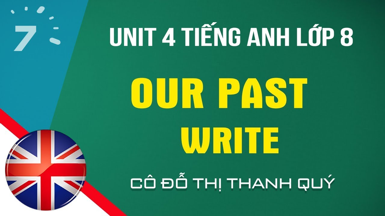 Unit 4: Write trang 42 SGK Tiếng Anh lớp 8 |HỌC247