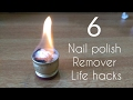 6 awesome life hacks with nail polish remover!!