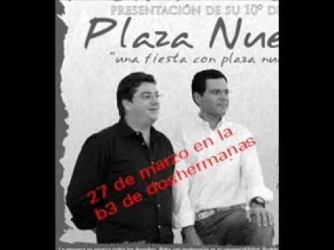 Plaza nueva - Te mueres por mi