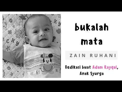 Zain Ruhani - Bukalah Mata [Lirik Video] Lagu dedikasi buat Adam Rayqal