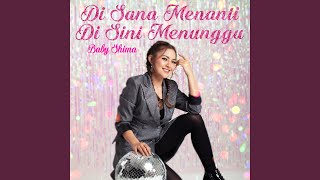 Download lagu Di Sana Menanti Di Sin Menunggu (Dangdut Version)
