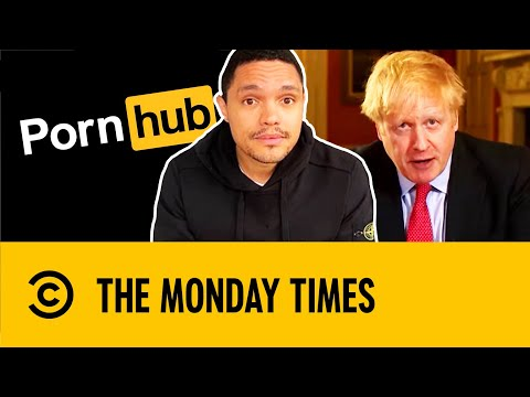 The Monday Times: Trump, Boris, Wuhan, Pornhub | The Daily Show With Trevor Noah