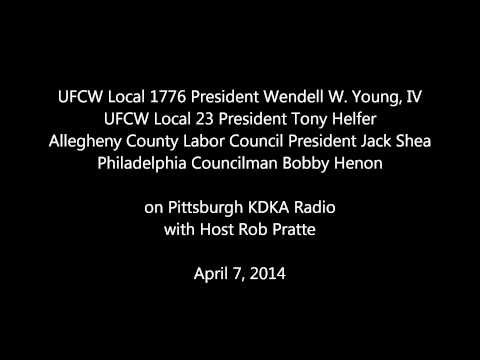 KDKA Pittsburgh Radio Show April 7 with Labor Leaders