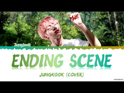 [VER 1] JK (정국) - 'Ending Scene' (이런 엔딩) |IU Cover| Lyrics [Han_Rom_Eng]