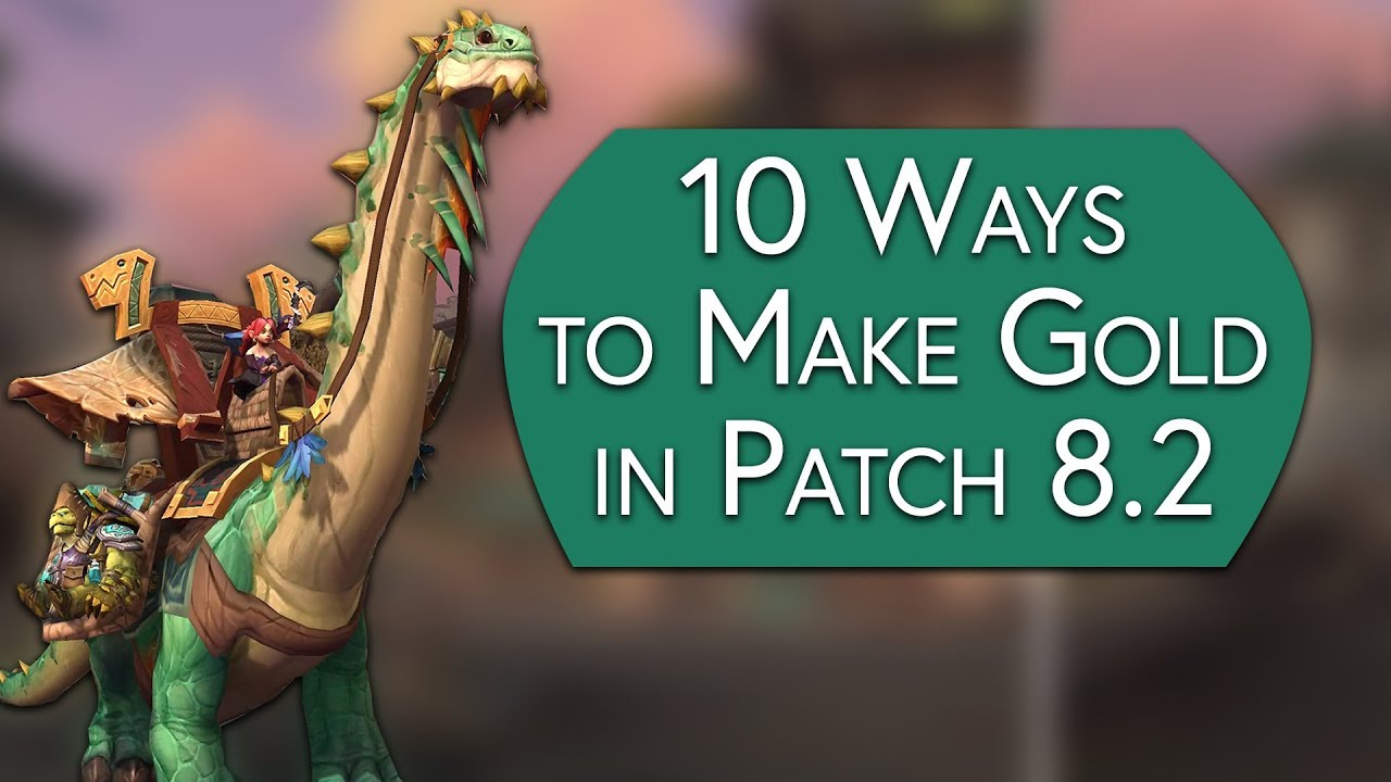 10 Ways to Make Gold in Patch 8 2