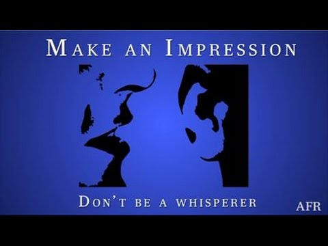 Australian Financial Review = Make An Impression | Don't be a Whisperer | Dr Louise Mahler 2017