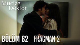 Mucize Doktor 62. Bölüm 2. Fragmanı