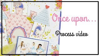 PINK PAISLEE Design Team - Scrapbooking Process 181 - Once Upon A Time...