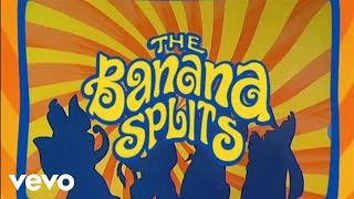 The Banana Splits - Tra La La