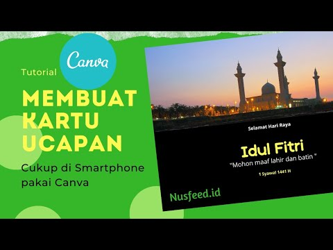 Membuat Kartu ucapan selamat hari raya Idul Fitri Cukup dari Smartphone