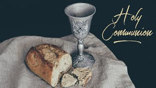 Holy Communion May 27, 2020