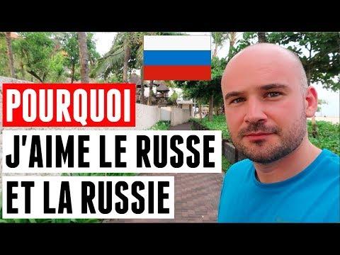 POURQUOI J'AIME LA RUSSIE ET LA LANGUE RUSSE