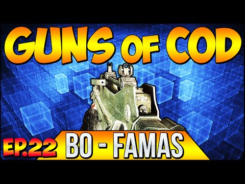 """Call of Duty """"GUNS OF COD"""" - FAMAS - Black Ops - Ep.22 ( COD Throwback Series)"""