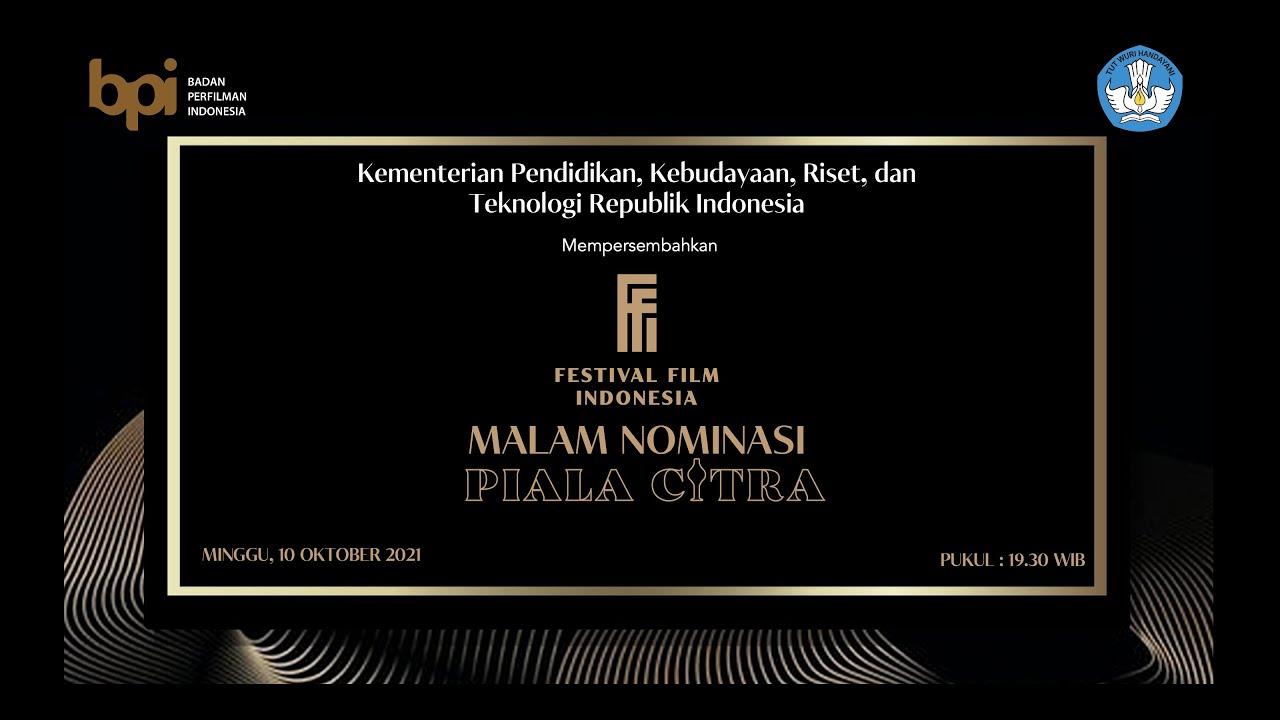 Malam Nominasi Piala Citra Festival Film Indonesia 2021