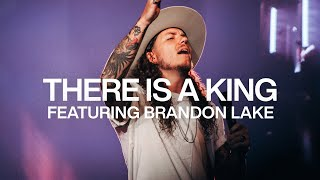 There Is A King feat. Brandon Lake | Live From Elevation Ballantyne | Elevation Worship
