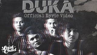 Video Last Child - DUKA (Official Lyric Video) download MP3, 3GP, MP4, WEBM, AVI, FLV Oktober 2017