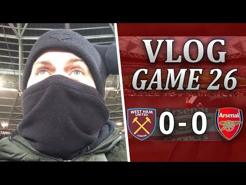 WEST HAM 0 v 0 ARSENAL - THE SOONER WENGER IS GONE THE BETTER - MATCHDAY VLOG