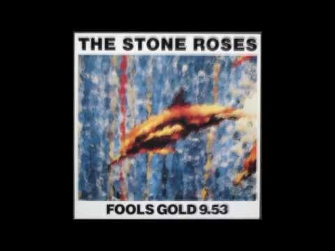 The Stone Roses  Fools Gold Remastered Version