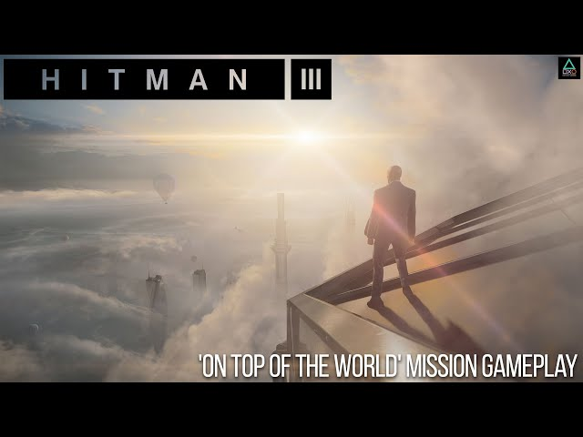 Hitman 3 (PS5 4K60fps) 'On Top of the World' Mission Gameplay