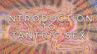 Introduction to Tantric Sex