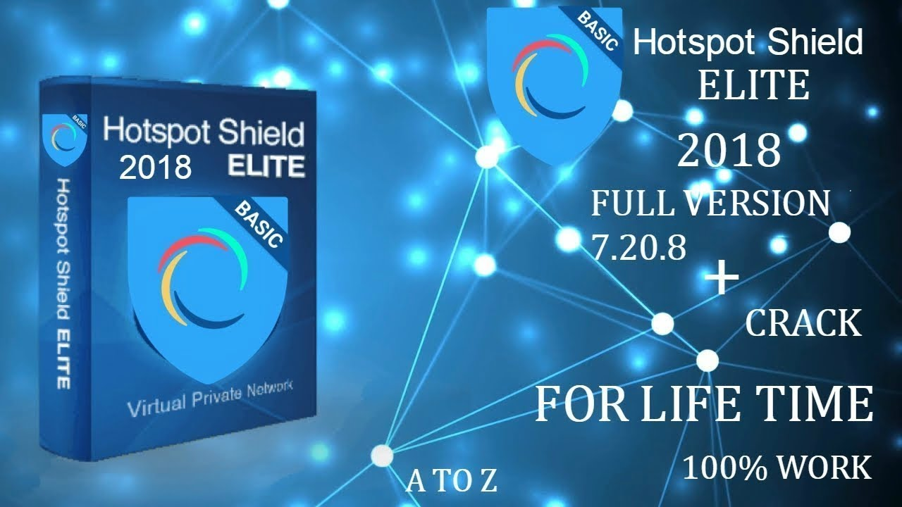 Hotspot Shield Elite 2018 Full Version 7 20 8 Free Download For Life Time  100% Working fix
