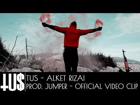 Tus - Alket Rizai Prod. Jumper - Official Video Clip