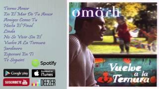 Omar Herrera (Omarh) Vuelve a la Ternura - CD Completo