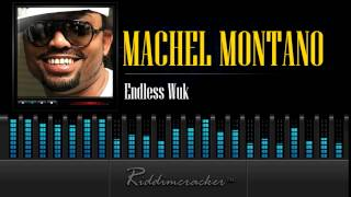 Machel Montano - Endless Wuk [Soca 2015]