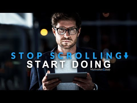 STOP SCROLLING START DOING – New Motivational Video Compilation for Success & Studying (Eye Opening)