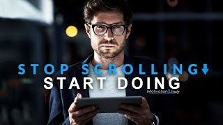 STOP SCROLLING START DOING - New Motivational Video Compilation for Success & Studying (Eye Opening)