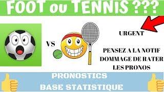 PARIS SPORTIFS : PRONOS TENNIS OU (ET) PRONOS FOOT TOP CONFIANCE BASE STATISTIQUE