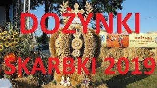 Dożynki Skarbki 2019 - gmina Władysławów, powiat Turek