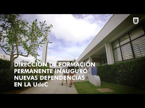 #CampusUdeC: Nuevas dependencias del Formación Permanente #UdeC