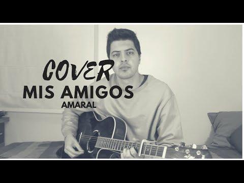 Cover - Mis amigos - Amaral - Sergio Herrera