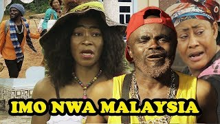 Imo Nwa Malaysia 1 || Latest 2018 Nollywood Movies || Full of Comedy - Chief Imo Comedy