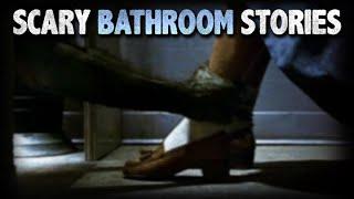 10 True Scary Bathroom / Restroom Horror Stories