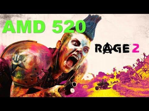 Rage 2 Gaming Amd Radeon 520 Benchmark |