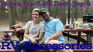 RV Accessories... Mom's Top 5 VS. Dad's Top Five!