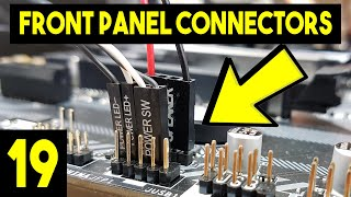 Front Panel Connectors On Motherboard - Easy Beginners Full PC Building Tutorial - Pt 19