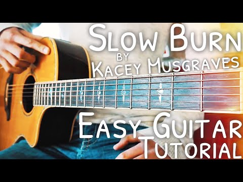 Slow Burn Kacey Musgraves Guitar Lesson for Beginner // Slow Burn Guitar // Lesson #449
