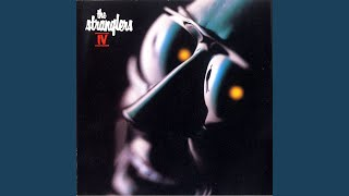 Provided to YouTube by Parlophone UK G.M.B.H · The Stranglers IV ℗ ...