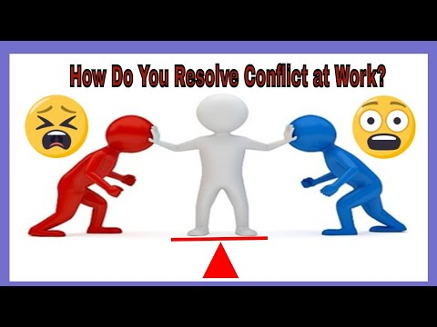 CONFLICT AT WORK   How Do You Resolve Conflict at Work