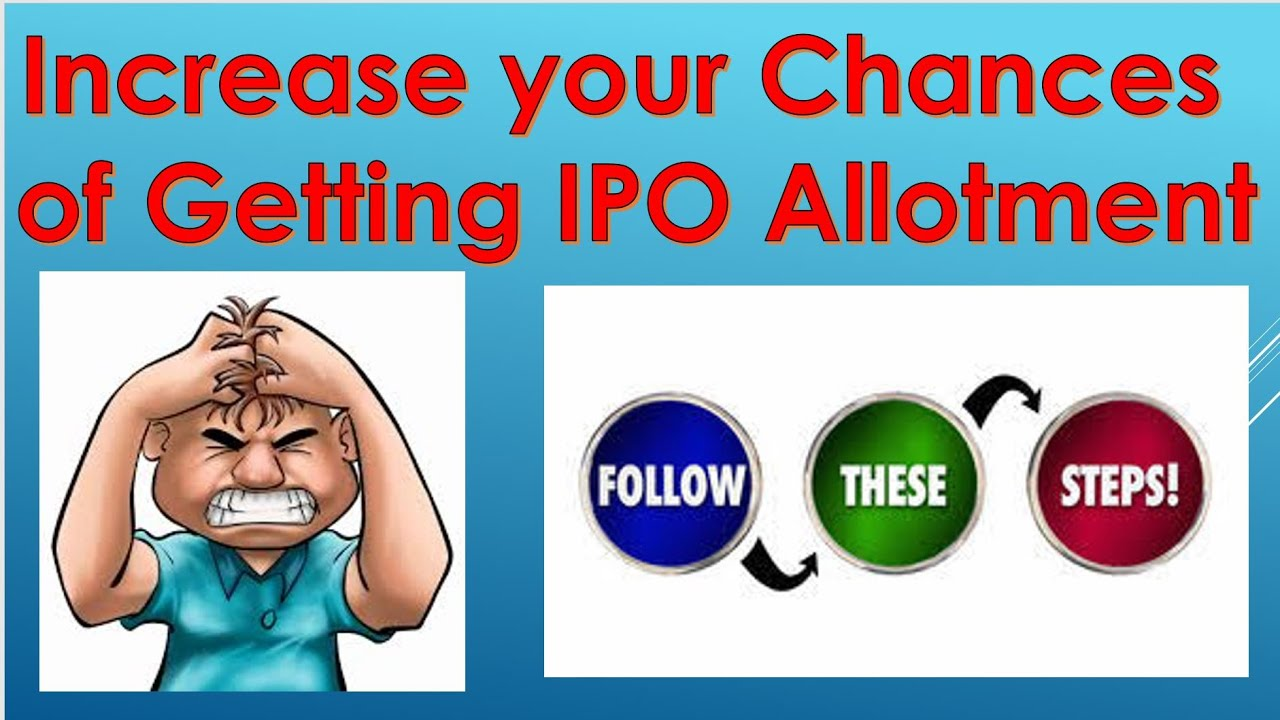 Tricks & Tips for IPO Allotment