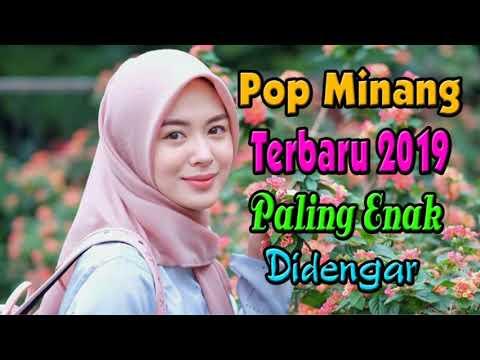 Lagu Pop Minang Terbaru Dan Terpopuler 2019 - Lagu Minang Paling Enak Didengar