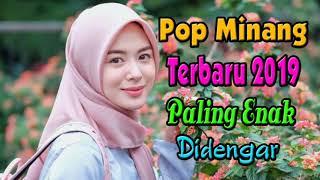 Download lagu Lagu Pop Minang Terbaru dan Terpopuler 2019 Lagu Minang Paling Enak Didengar MP3